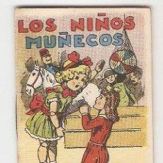 Tebeos: CUENTOS DE CALLEJA - SERIE I - Nº 6 - LOS NIÑOS MUÑECOS - JUGUETES INSTRUCTIVOS. Lote 154428310