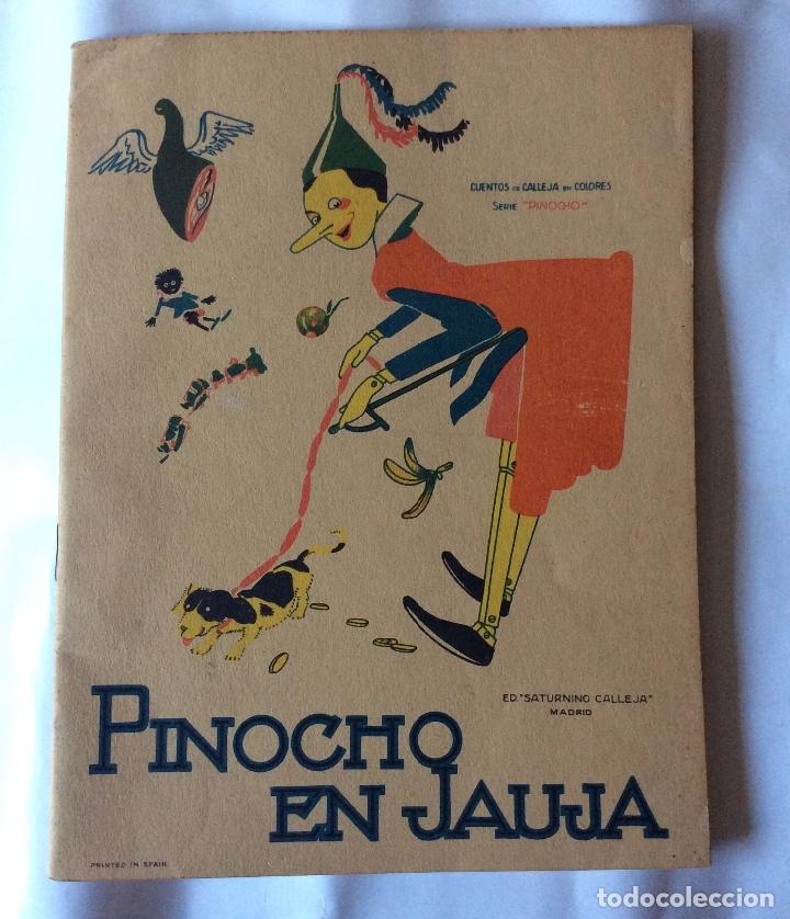 ANTIGUO CUENTO DE PINOCHO EN JAUJA, EDITORIAL SATURNINO CALLEJA - DIBUJOS DE BARTOLOZZI - AÑO 1919 - (Tebeos y Comics - Calleja)