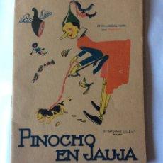 Tebeos: ANTIGUO CUENTO DE PINOCHO EN JAUJA, EDITORIAL SATURNINO CALLEJA - DIBUJOS DE BARTOLOZZI - AÑO 1919 -. Lote 178143453