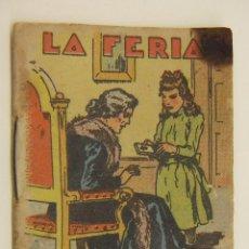 Tebeos: PEQUEÑO CUENTO DE CALLEJA LA FERIA CON PUBLICIDAD CHOCOLATES TARRAGA MURCIA. Lote 196972427
