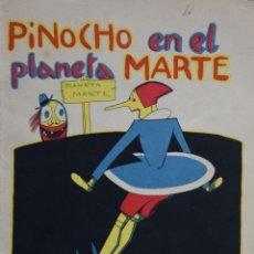Tebeos: PINOCHO EN EL PLANETA MARTE - VARIOS AUTORES. Lote 205679473