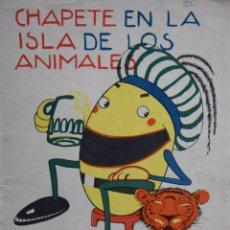 Tebeos: CHAPETE EN LA ISLA DE LOS ANIMALES - VARIOS AUTORES. Lote 205680401