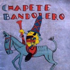 Tebeos: CHAPETE BANDOLERO - VARIOS AUTORES. Lote 205757540