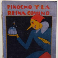 Tebeos: PINOCHO Y LA REINA COMINO - VARIOS AUTORES. Lote 205758561