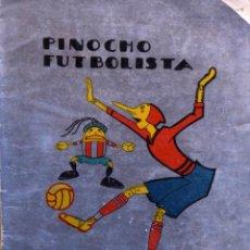 Tebeos: PINOCHO FUTBOLISTA - VARIOS AUTORES. Lote 205759192