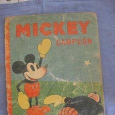 BDs: MICKEY CAMPEON. ED. SATURNINO CALLEJA. 1935.. Lote 211560967
