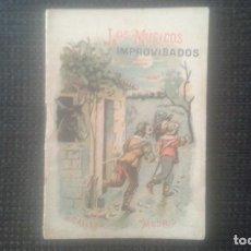 Tebeos: LOS MUSICOS IMPROVISADOS.CUENTO DE CALLEJA. TOMO 66. AÑO 1901.. Lote 211673829
