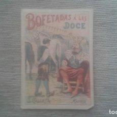 Tebeos: BOFETADAS A LAS DOCE. CUENTO DE CALLEJA. TOMO 122. AÑO 1901.. Lote 212843813