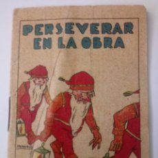 BDs: CUENTO DE CALLEJA ORIGINAL DE 1902 PERSEVERAR EN LA OBRA SERIE II TOMO 16. Lote 213882047