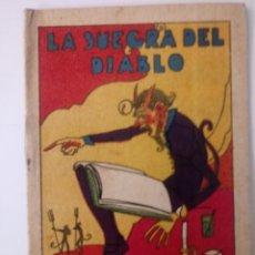 BDs: CUENTO DE CALLEJA ORIGINAL DE 1902 LA SUEGRA DEL DIABLO SERIE II TOMO 24. Lote 213902683