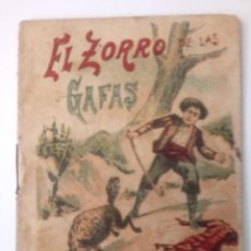 BDs: CUENTO DE CALLEJA ORIGINAL DE 1901 EL ZORRO DE LAS GAFAS SERIE VII TOMO 124. Lote 213903772