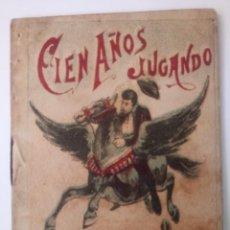 BDs: CUENTO DE CALLEJA ORIGINAL DE 1901 CIEN AÑOS JUGANDO SERIE VII TOMO 134. Lote 213904060