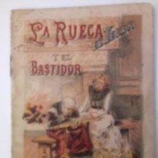 BDs: CUENTO DE CALLEJA ORIGINAL DE 1901 LA RUECA EL TELAR Y EL BASTIDOR SERIE VIII TOMO 146. Lote 213904513