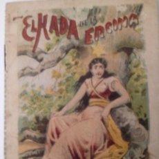 BDs: CUENTO DE CALLEJA ORIGINAL DE 1901 EL HADA DE LA ENCINA SERIE VIII TOMO 150. Lote 213904728