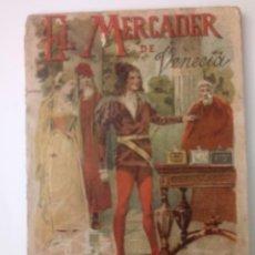 BDs: CUENTO DE CALLEJA ORIGINAL DE 1901 EL MERCADER DE VENECIA SERIE X TOMO 182. Lote 213905105