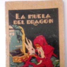 BDs: CUENTO DE CALLEJA ORIGINAL DE 1902 LA MUELA DEL DRAGON SERIE XIII TOMO 258. Lote 213905397