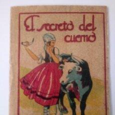 BDs: CUENTO DE CALLEJA ORIGINAL DE 1902 EL SECRETO DEL CUERNO SERIE XIII TOMO 259. Lote 213905636