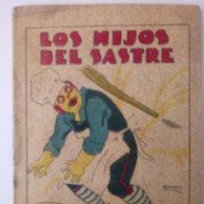 BDs: CUENTO DE CALLEJA ORIGINAL DE 1902 LOS HIJOS DEL SASTRE SERIE XV TOMO 296. Lote 213905806