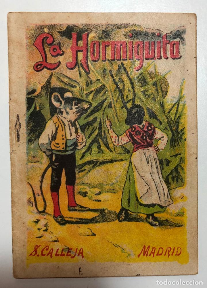 CUENTO DE CALLEJA LA HORMIGUITA. 7CM X 10CM.SERIE RECREO INFANTIL SERIE VII-TOMO 138. (Tebeos y Comics - Calleja)
