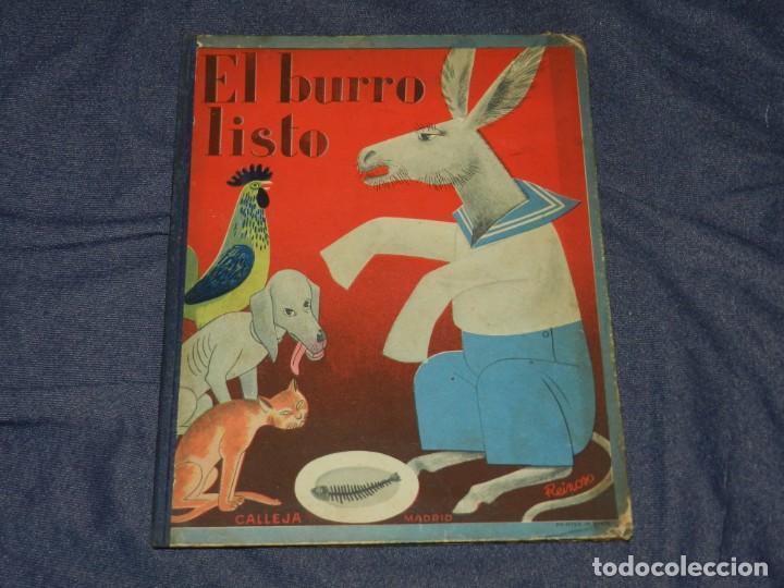EL BURRO LISTO , BIBLIOTECA DEL BEBE , EDT. SATURNINO CALLEJA , MADRID , ILUSTRADO POR HORTELANO (Tebeos y Comics - Calleja)