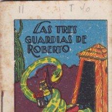 Tebeos: CUENTOS CALLEJA -SERIE II TOMO 40 LAS TRES GUARDIAS DE ROBERTO - SATURNINO CALLEJA S.A.. 7X 5 CM.. Lote 244735270