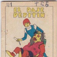 Livros de Banda Desenhada: CUENTOS DECALLEJA -SERIE III TOMO 55 EL PAJE PEPITIN - SATURNINO CALLEJA S.A.. MED. 7X 5 CM.. Lote 231518300