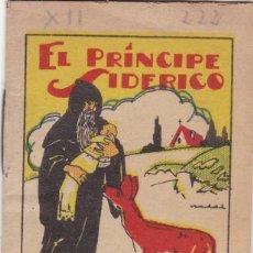 Tebeos: CUENTOS DECALLEJA -SERIE XII TOMO 222 EL PRINCIPE SIDERICO - SATURNINO CALLEJAS .AMED. 7X 5 CM.. Lote 244736265