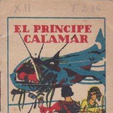 Tebeos: CUENTOS DECALLEJA -SERIE XII TOMO 236 EL PRINCIPE CALAMAR - SATURNINO CALLEJAS .AMED. 7X 5 CM.. Lote 244739680