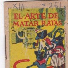 Livros de Banda Desenhada: CUENTOS DECALLEJA -SERIE XIII TOMO 251 EL ARTE DE MATAR RATAS - SATURNINO CALLEJAS .AMED. 7X 5 CM.. Lote 231799470