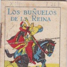 Livros de Banda Desenhada: CUENTOS DECALLEJA -SERIE XIII TOMO 257 LOS BUÑUELOS DE LA REINA - SATURNINO CALLEJAS .AMED. 7X 5 CM.. Lote 231799770