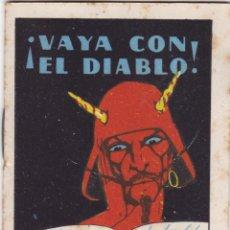 Tebeos: CUENTOS DE CALLEJA -SERIE XIII TOMO 241 VAYA CON EL DIABLO -SATURNINO. CALLEJAS MED.10 X 7 CM.. Lote 231850210