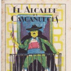 Tebeos: CUENTOS DE CALLEJA -SERIE XIII TOMO 242 EL ALCALDE DE CASCANUECES -SATURNINO.CALLEJAS MED.10 X 7 CM.. Lote 231850325
