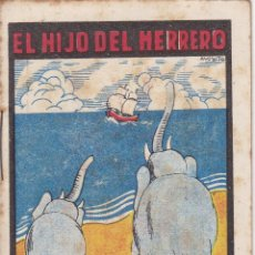 Tebeos: CUENTOS DE CALLEJA -SERIE XV TOMO 281 EL HIJO DEL HERRERO -SATURNINO.CALLEJAS MED.10 X 7 CM.. Lote 231851870