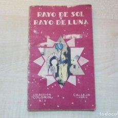 Tebeos: RAYO DE SOL Y RAYO DE LUNA COLECCIÓN COLORÍN ED. SATURNINO CALLEJA 1935. Lote 234892150