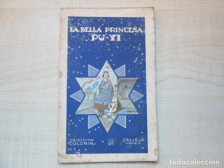 LA BELLA PRINCESA PU-YI COLECCIÓN COLORÍN Nº 1 ED SATURNINO CALLEJA 1935 (Tebeos y Comics - Calleja)