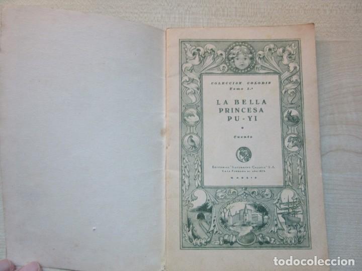 Tebeos: La bella Princesa Pu-Yi Colección Colorín Nº 1 Ed Saturnino Calleja 1935 - Foto 2 - 234894025