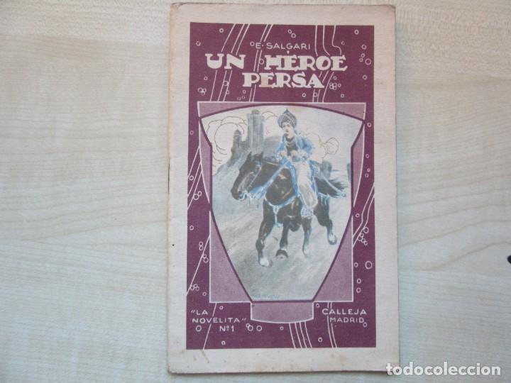 UN HÉROE PERSA EMILIO SALGARI LA NOVELITA ED SATURNINO CALLEJA 1935 (Tebeos y Comics - Calleja)