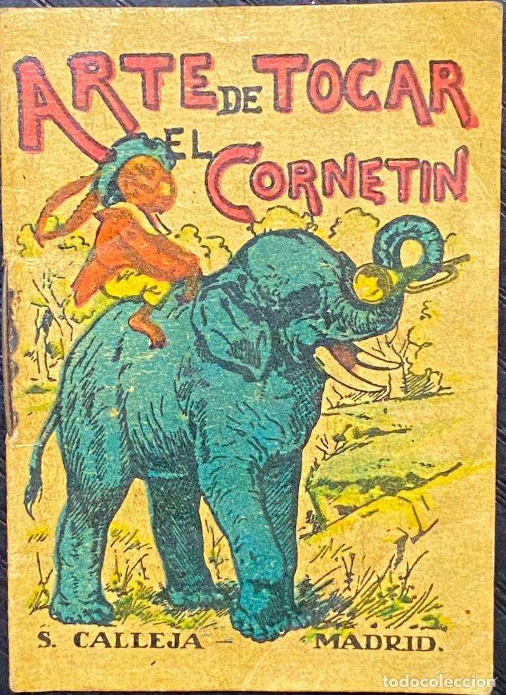CUENTO DE CALLEJA. SERIE XIV. N.º 267. ARTE DE TOCAR EL CORNETIN. MEDIDA: 7 X 5 CM (Tebeos y Comics - Calleja)