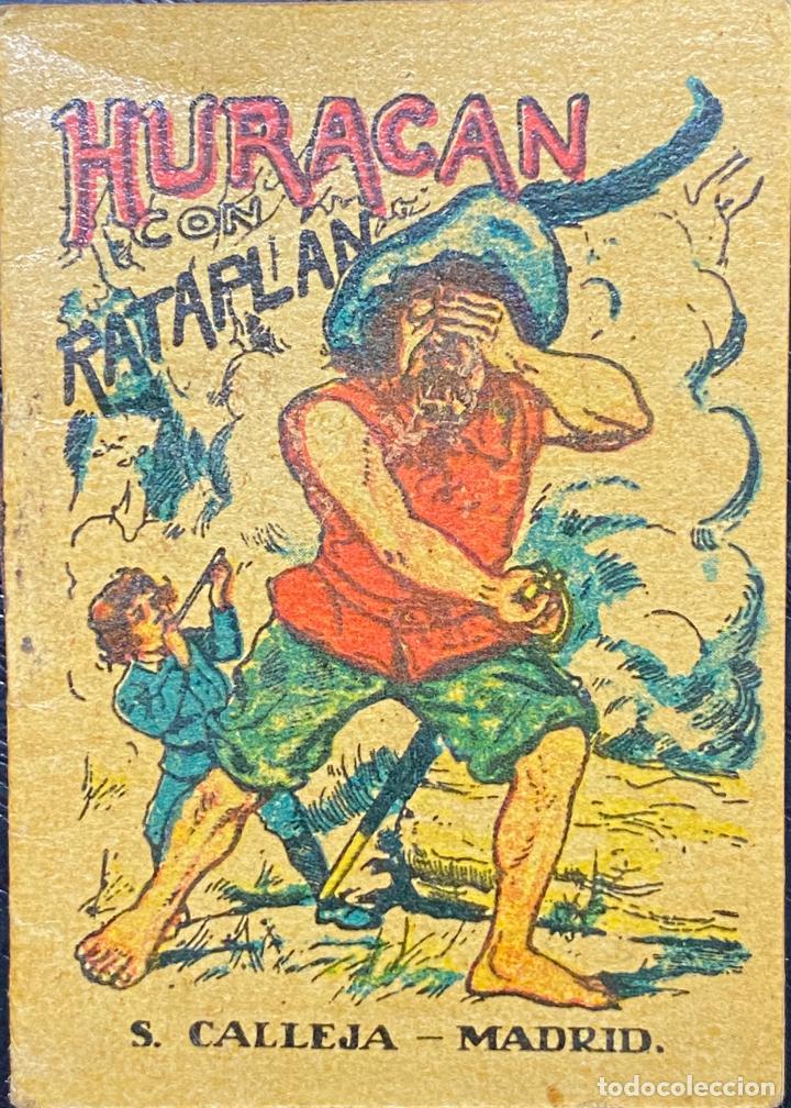 CUENTO DE CALLEJA. SERIE XIII. N.º 248.HURACAN CON RATAPLAN. MEDIDA: 7 X 5 CM (Tebeos y Comics - Calleja)