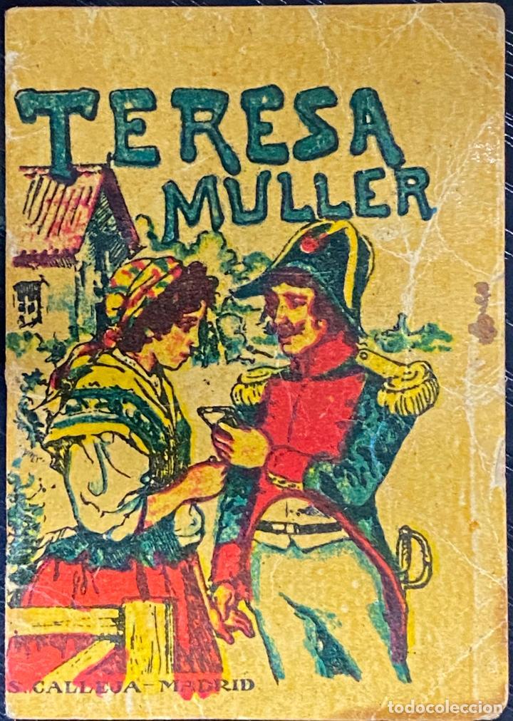 CUENTO DE CALLEJA. SERIE XV. N.º 290. TERESA MULLER. MEDIDA: 7 X 5 CM (Tebeos y Comics - Calleja)