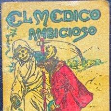 Tebeos: CUENTO DE CALLEJA. SERIE IX. N.º 168. EL MEDICO AMBICIOSO. MEDIDA: 7 X 5 CM. Lote 271619153