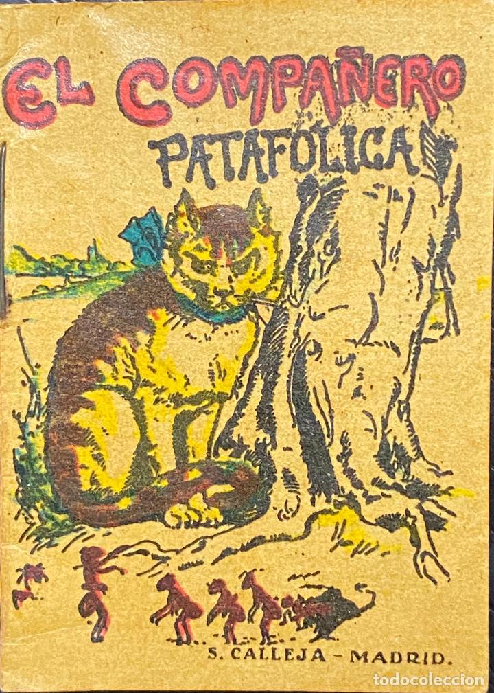 CUENTO DE CALLEJA. SERIE XII. N.º 237. EL COMPAÑERO PATAFOLICA. MEDIDA: 7 X 5 CM (Tebeos y Comics - Calleja)