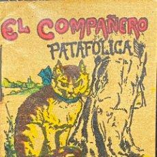Tebeos: CUENTO DE CALLEJA. SERIE XII. N.º 237. EL COMPAÑERO PATAFOLICA. MEDIDA: 7 X 5 CM. Lote 271626178