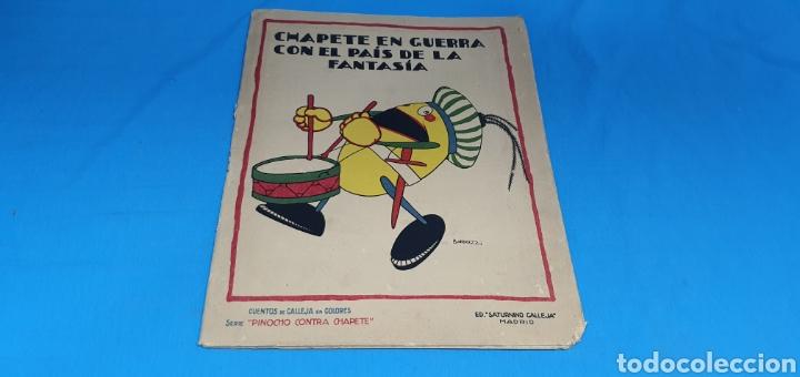 CHAPETE EN GUERRA CON EL PAIS DE LA FANTASIA , CALLEJA AÑOS 30 (Tebeos y Comics - Calleja)