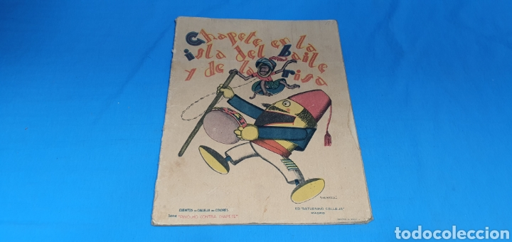 CHAPETE EN LA ISLA DEL BAILE Y DE LA RISA , CALLEJA ANOS 30 (Tebeos y Comics - Calleja)