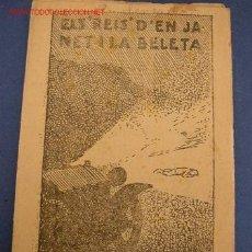 Tebeos: ELS REIS D´EN JANET I LA BELETA - DE: JOSEP Mª FOLCH I TORRES-COL. EN PATUFET Nº 443 - IMP. A. ARTÍS. Lote 16729852