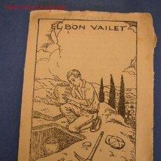 Tebeos: EL BON VAILET - DE : JOSEP Mª FOLCH I TORRES - COL. EN PATUFET Nº534 - IMP. EDUARD I JOSEP SOLÁ. Lote 16729861