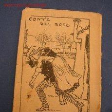 Tebeos: CONTE DEL BOSC - DE : JOSEP Mª FOLCH I TORRES - COL. EN PATUFET Nº462 - IMP. A. ARTÍS. Lote 16833191
