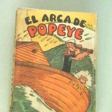 Tebeos: EL ARCA DE POPEYE DE E.C. SEGAR, AÑO 1936. Lote 27074670