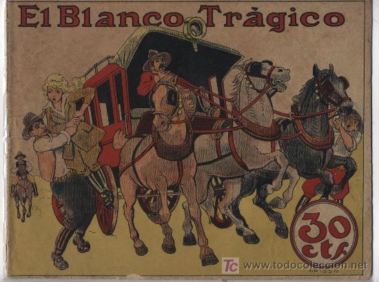 GRÁFICA TBO Nº 14. EL BLANCO TRÁGICO. EDITORIAL BUIGAS 1919. (Tebeos y Comics - Tebeos Clásicos (Hasta 1.939))